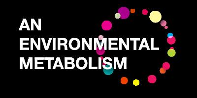 An Environmental Metabolism